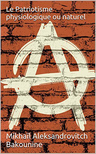 anarchisme patriotisme internationalisme