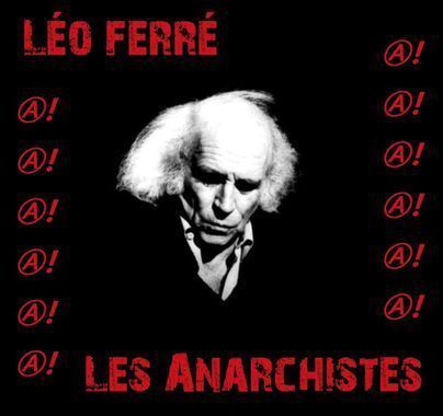 Léo Ferré Anarchiste