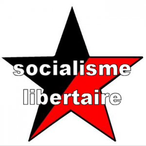 Socialisme Libertaire Anarchisme
