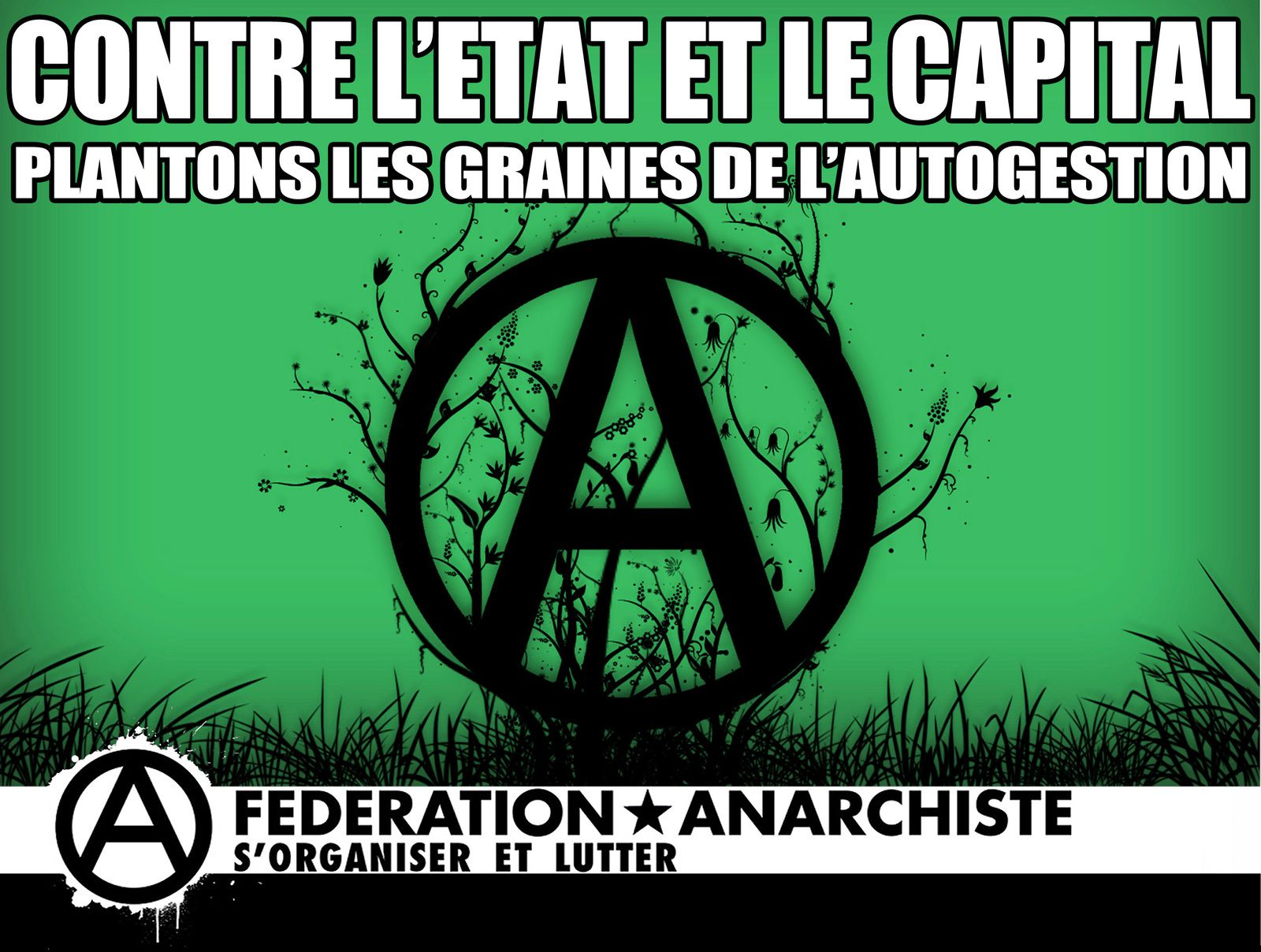 capitalisme Etat salariat Anarchisme Autogestion syndicats