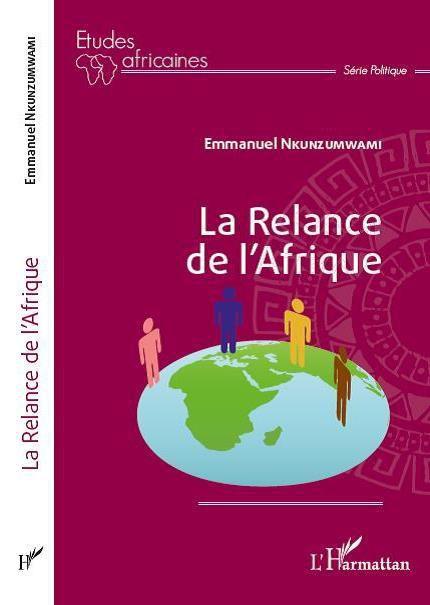 La Relance de l'Afrique (Ed. L'Harmattan, 2017), et le principe du Modèle ORC (Neres Conseil).