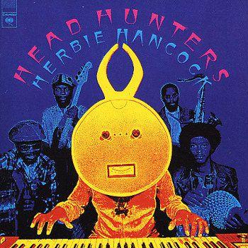 Herbie Hancock - Headhunters (1973)