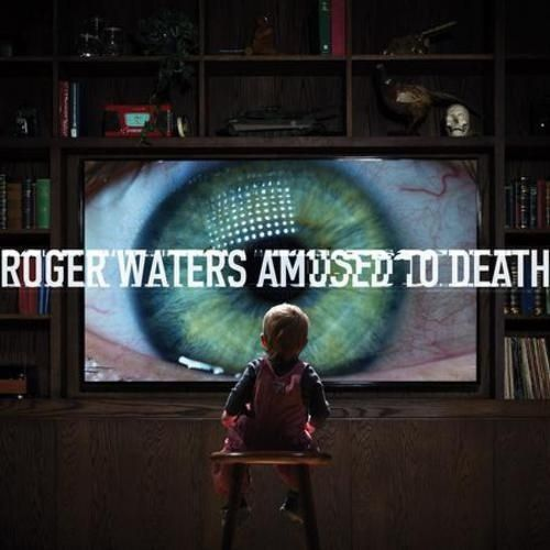 Roger Waters - Amused to death (1992)