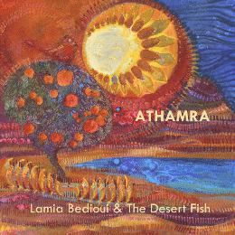 Lamia Bedioui and the desert fish - Athamra (2015)