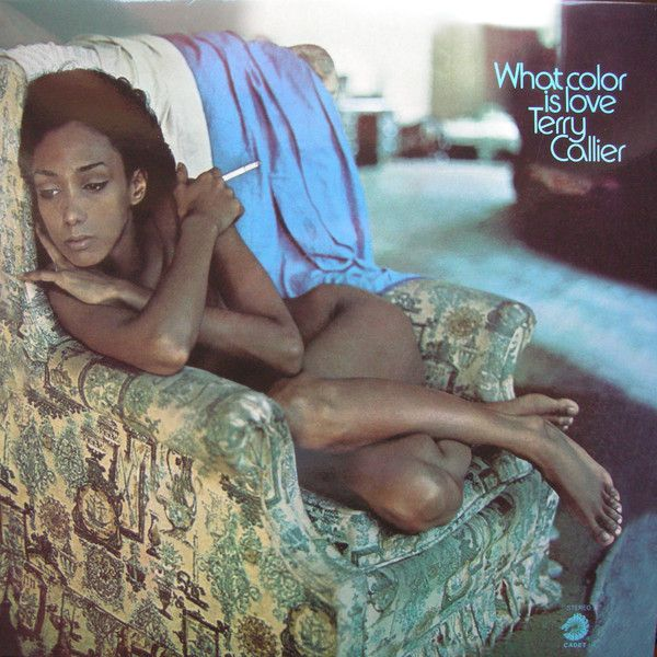 Terry Callier - What color is love (1972)