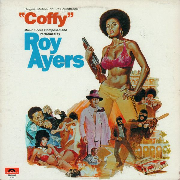 Roy Ayers - Coffy Soundtrack (1973)