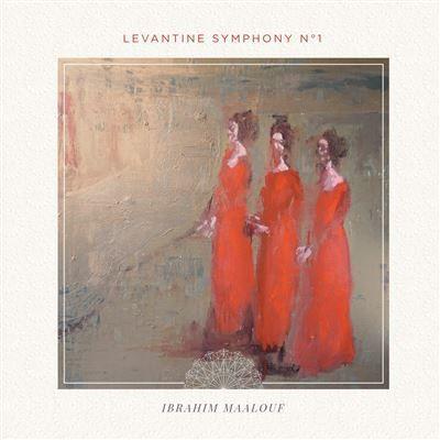 Ibrahim Maalouf – Levantine Symphony No1 (2018)