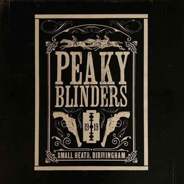 Peaky Blinders Soundtrack (2019)