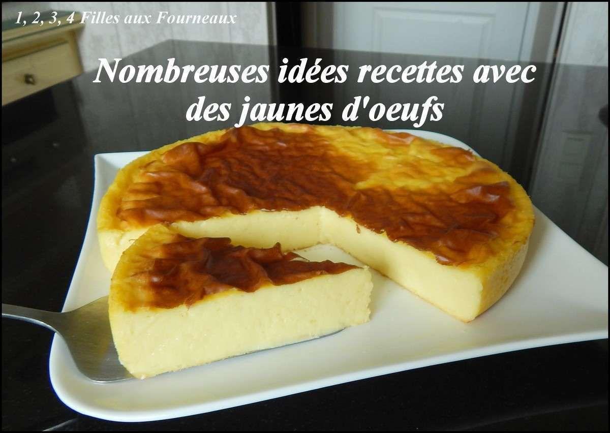 idees recettes avec des jaunes d'oeufs, recettes jaune oeuf