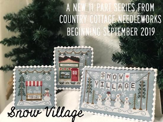 Snow Village. La Nueva Colección de Country Cottage Needleworks