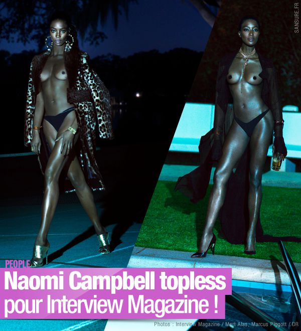 Naomi Campbell topless pour Interview Magazine ! #sexy
