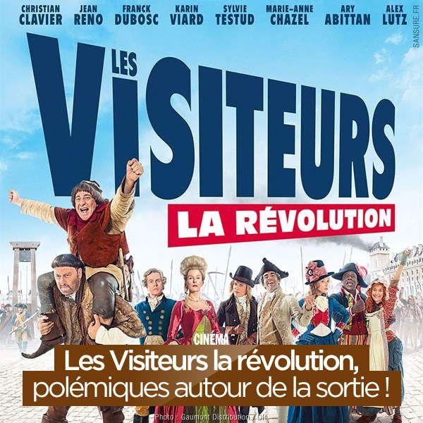 Les Visiteurs la révolution, polémiques autour de la sortie ! #LesVisiteurs