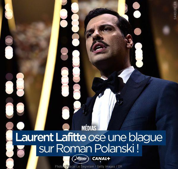 Laurent Lafitte ose une blague sur Roman Polanski ! #Cannes2016