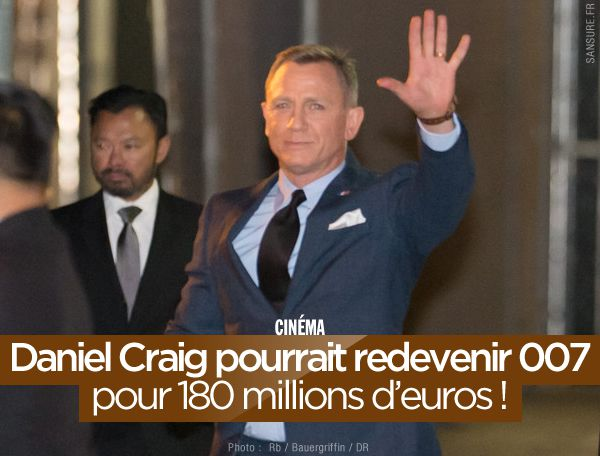 Daniel Craig pourrait redevenir 007 pour 180 millions d'euros ! #JamesBond