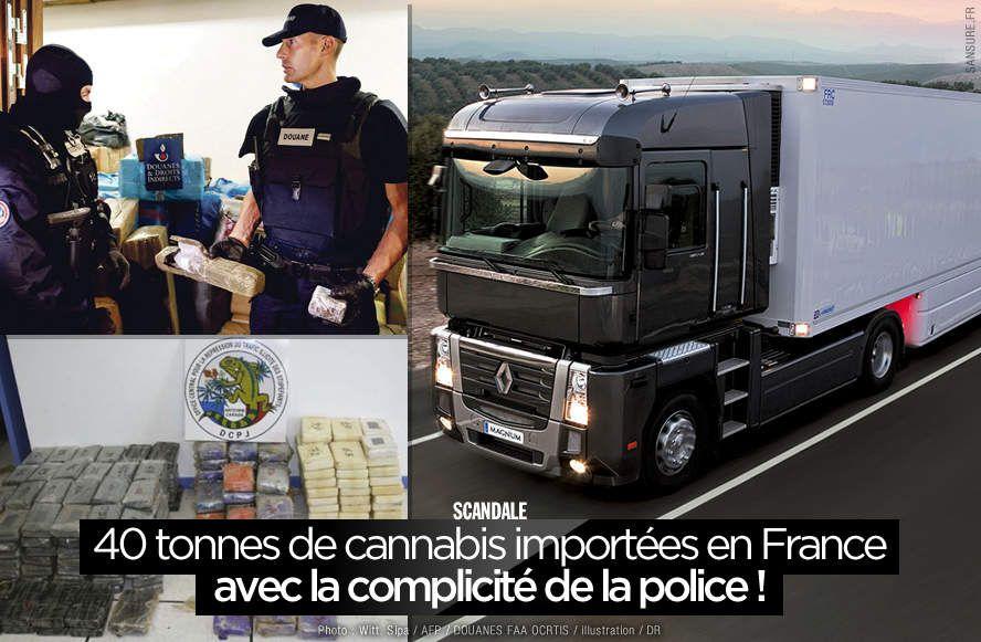40 tonnes de cannabis importées en France avec la complicité de la police ! #stups