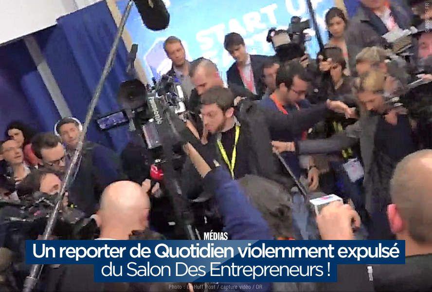 Un reporter de Quotidien violemment expulsé du Salon Des Entrepreneurs ! #clash