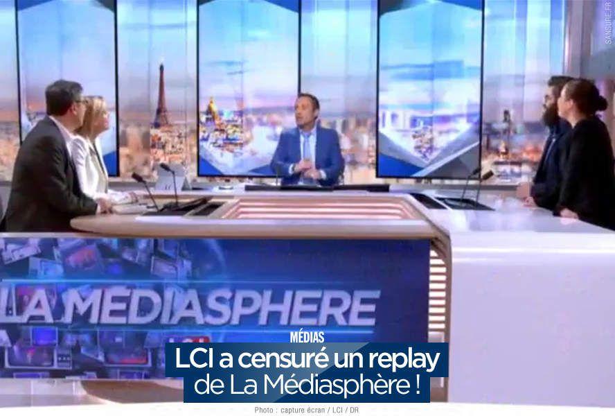 LCI a censuré un replay de La Médiasphère ! #clash