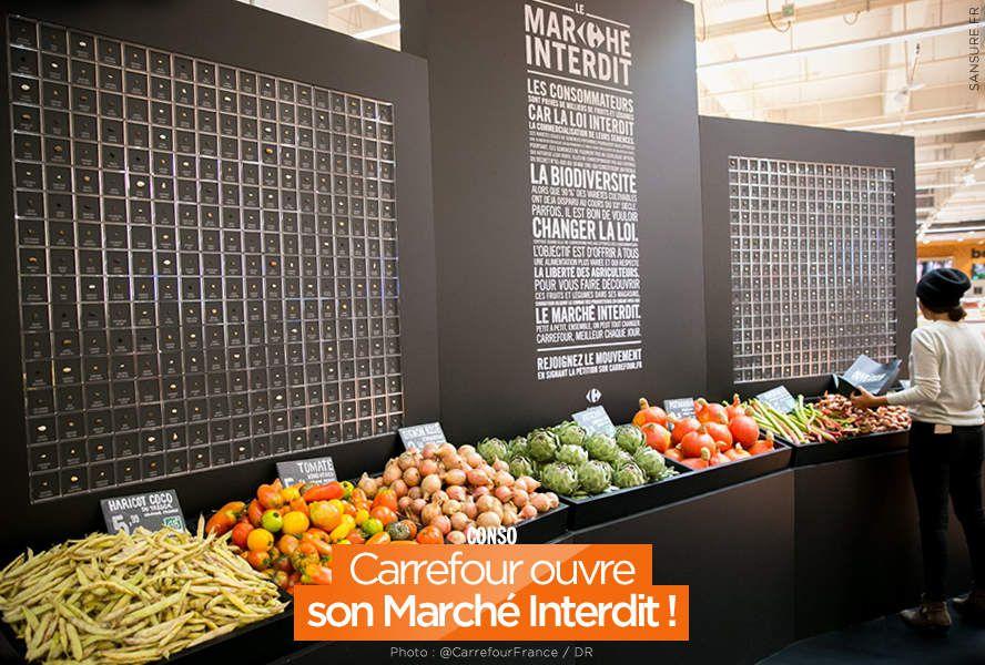 Carrefour ouvre son Marché Interdit ! #MarchéInterdit