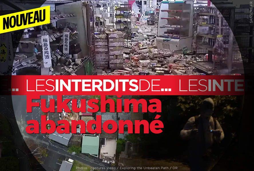 Les interdits de… Fukushima abandonné