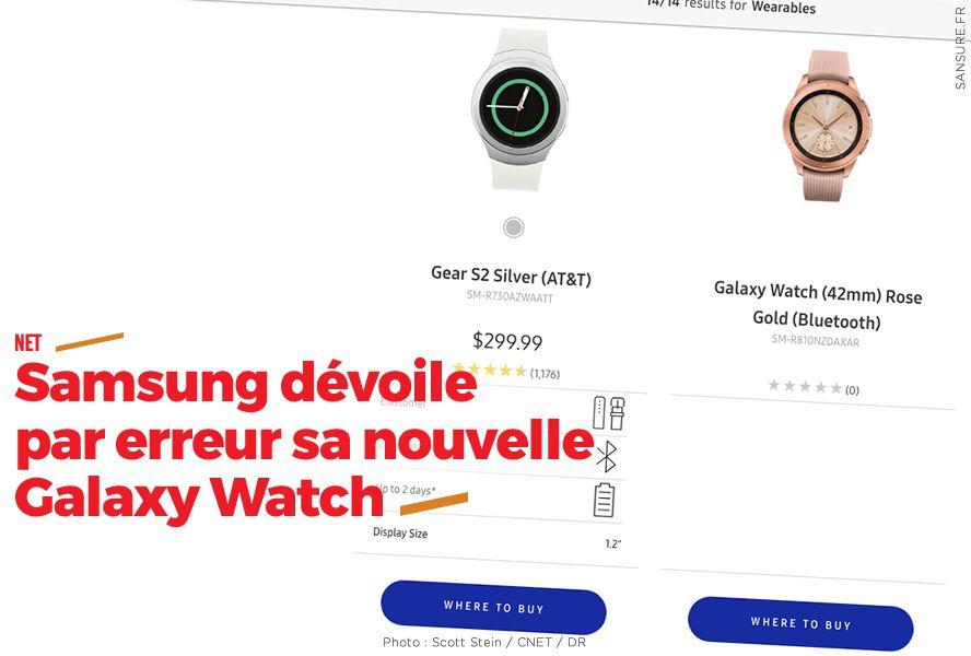 Samsung dévoile par erreur sa nouvelle Galaxy Watch #boulette