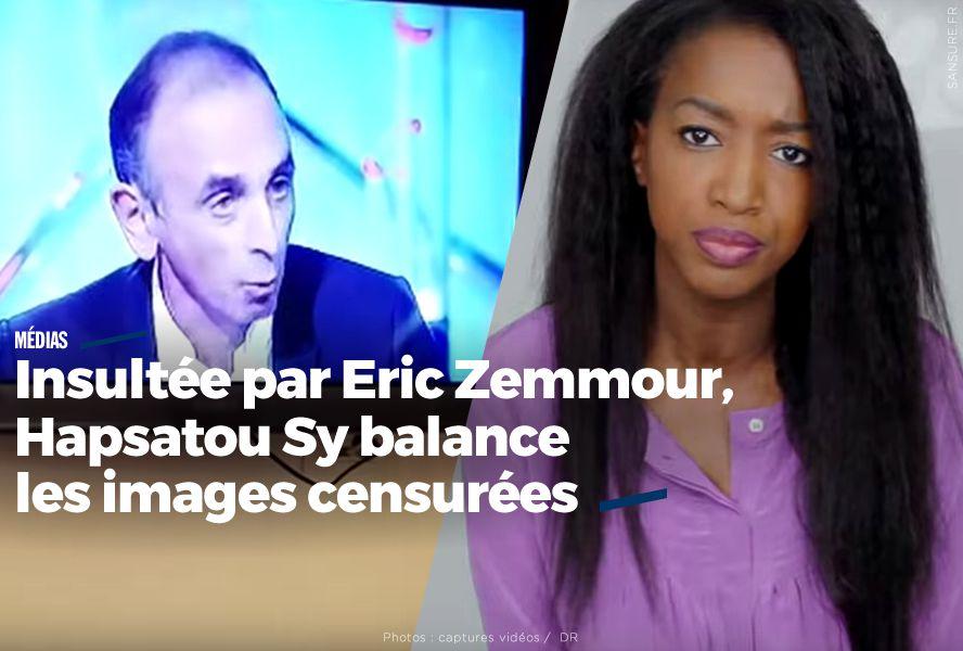 Insultée par Eric Zemmour, Hapsatou Sy diffuse les images censurées (vidéos) #LTD