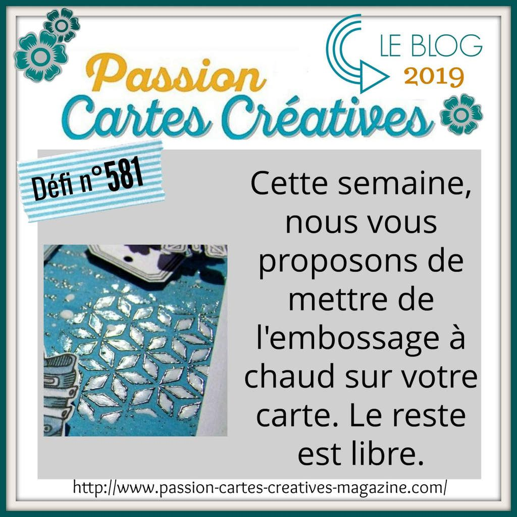 defi Passion Cartes Créatives : 581 , de l'embossage à chaud