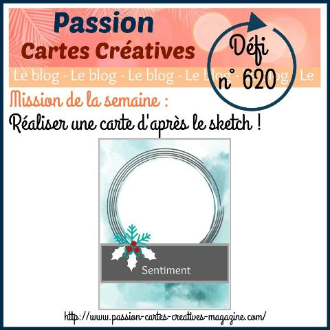 le defi 620 de Passion Cartes Créatives , ma proposition