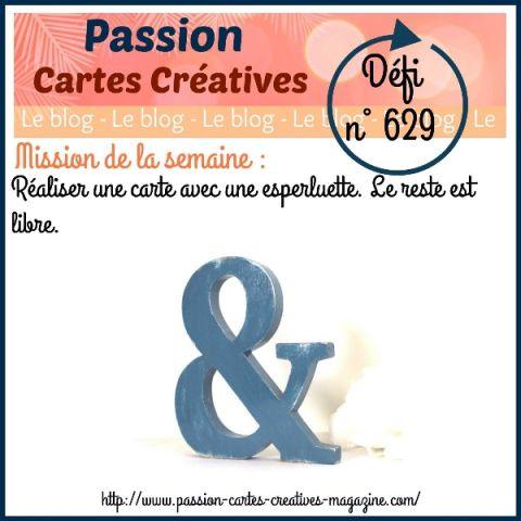 le défi 629 de Passion Carte Créatives : ma proposition