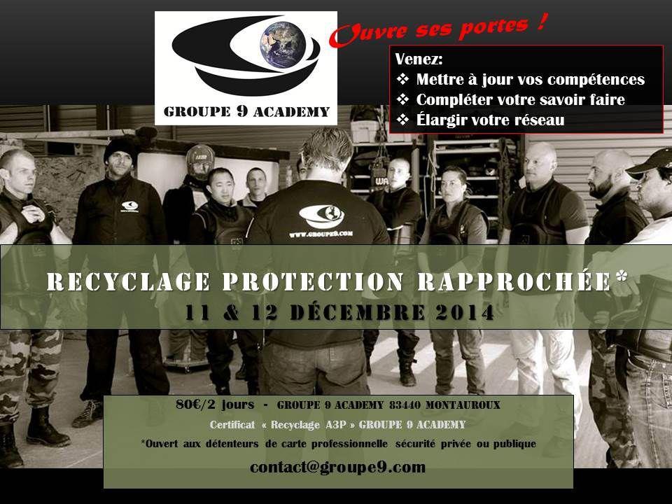 """Séminaire recyclage """"Agent de Protection Rapprochée"""" (Groupe 9)"""
