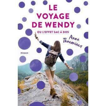 """Couverture du livre """"Le voyage de Wendy ou l'effet sac à dos"""" d'Anne Thoumieux"""