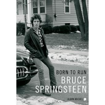 "Couverture du livre ""Born to run"", Bruce Springsten"