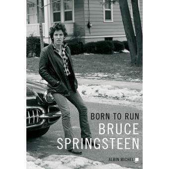 "Couverture du livre ""Born to run"", Bruce Springsten"