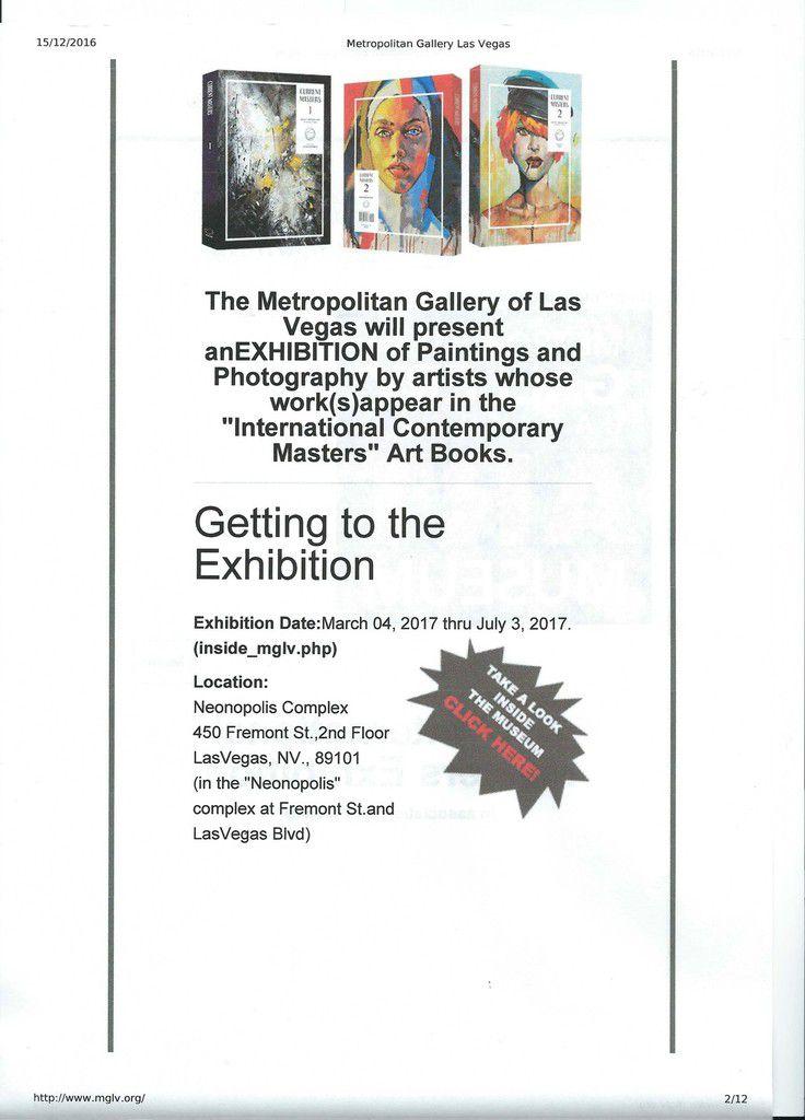 Mega Expositions au Musée d'Art de Las Vegas offerte par la galerie Artavita aux artistes présentés dans leur trois livres de l'année 2016 et mes deux peintures incluses dans l'exposition. Et ce n'est pas encore fini pour cette année!