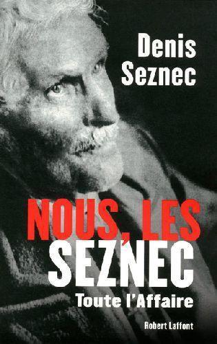 "Denis Seznec ""Nous, les Seznec"", 1992 chez Robert Laffont."