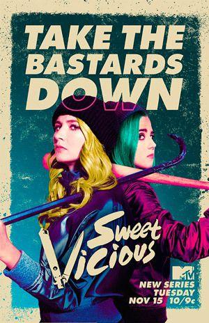 Sweet Vicious (Saison 1, 10 épisodes) : super-héroïnes vs. super-violeurs