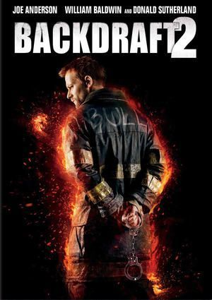 Critique Ciné : Backdraft 2 (2019)