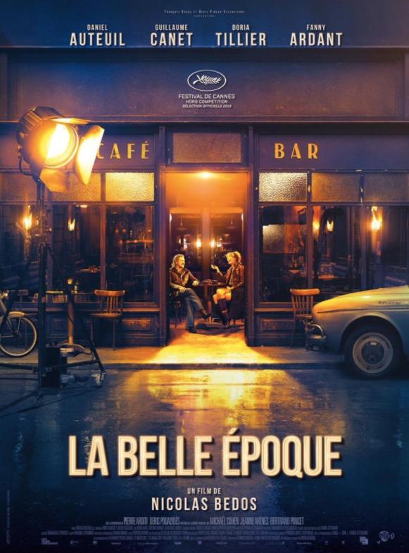 Critique Ciné : La Belle Époque (2019)