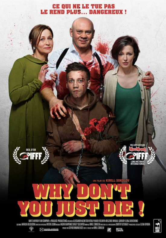 Critique Ciné : Why Don't You Just Die (2020)