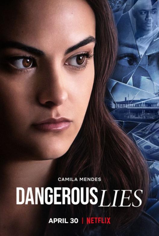 Critique Ciné : Dangerous Lies, Mensonges et trahisons (2020, Netflix)