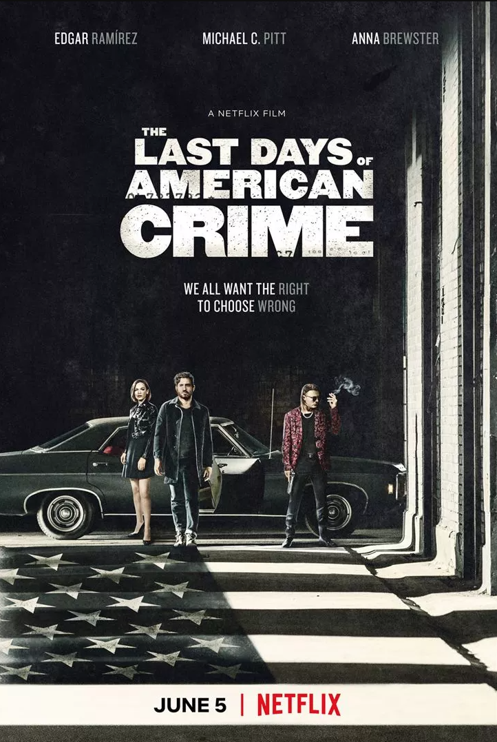 Critique Ciné : The Last Days of American Crime (2020,  Netflix)