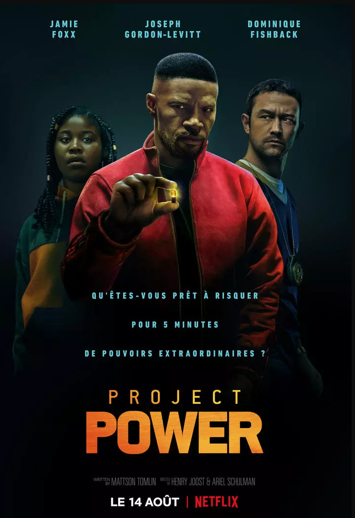 Critique Ciné : Project Power (2020, Netflix)