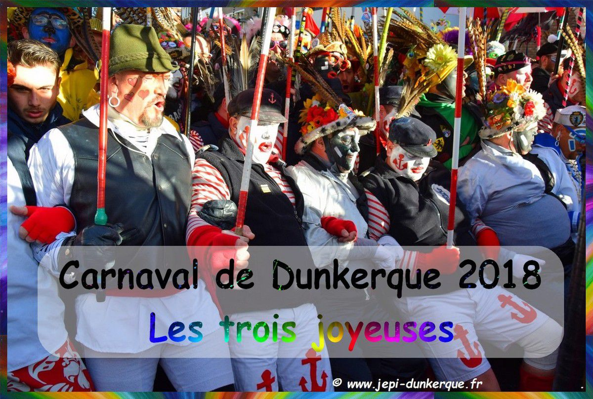 Carnaval de Dunkerque - 2018 - Les trois joyeuses .
