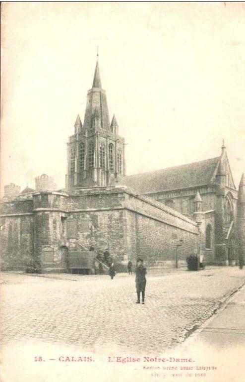 (A9) Cartes Postales Anciennes Calais Les églises