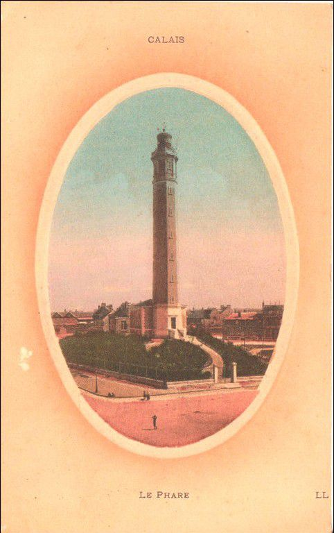 (A16) Cartes Postales Anciennes Calais Le Phare