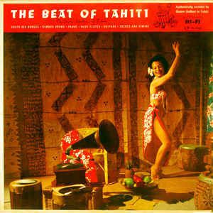 The beat of Tahiti, disque version originale acheté à Papeete.  1957