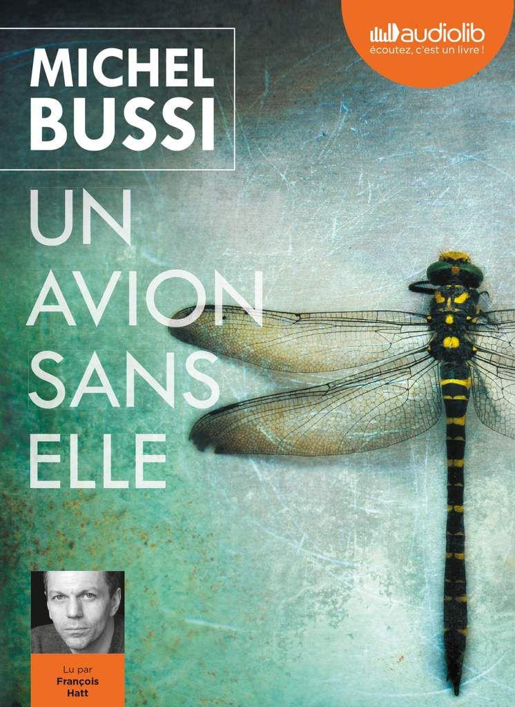 Un avion sans elle de Michel Bussi - Le livre audio