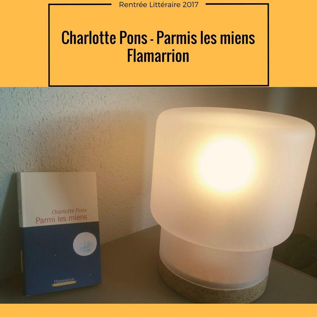 Parmi les miens de Charlotte Pons - editions Flammarion - ( 1 / 192)