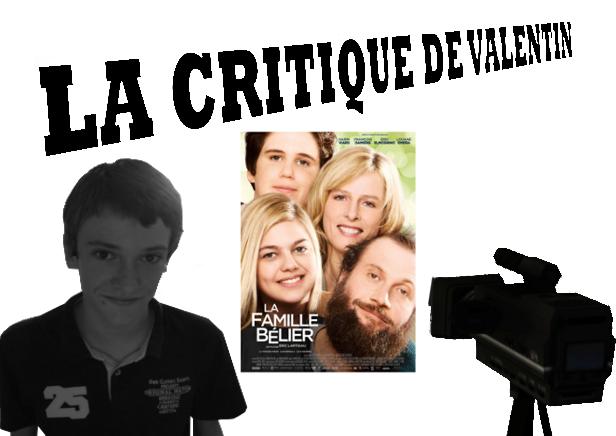 """LA CRITIQUE DE VALENTIN: """"LA FAMILLE BÉLIER"""""""
