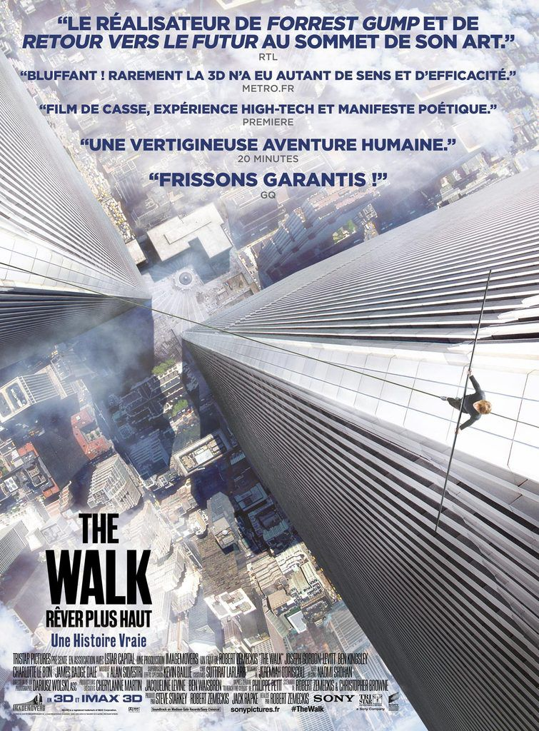 "CRITIQUE: ""THE WALK - RÊVER PLUS HAUT"""