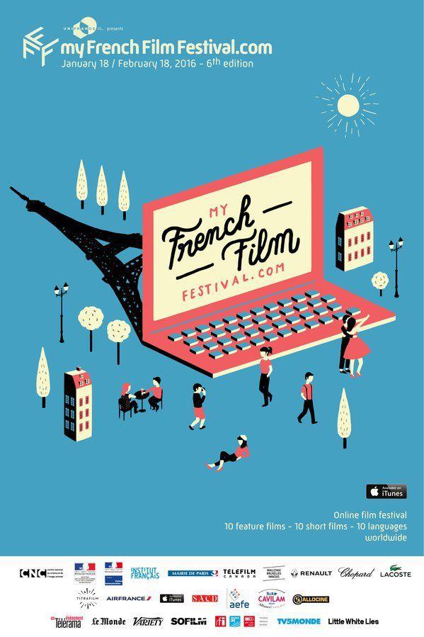 6ÈME ÉDITION DE MY FRENCH FILM FESTIVAL